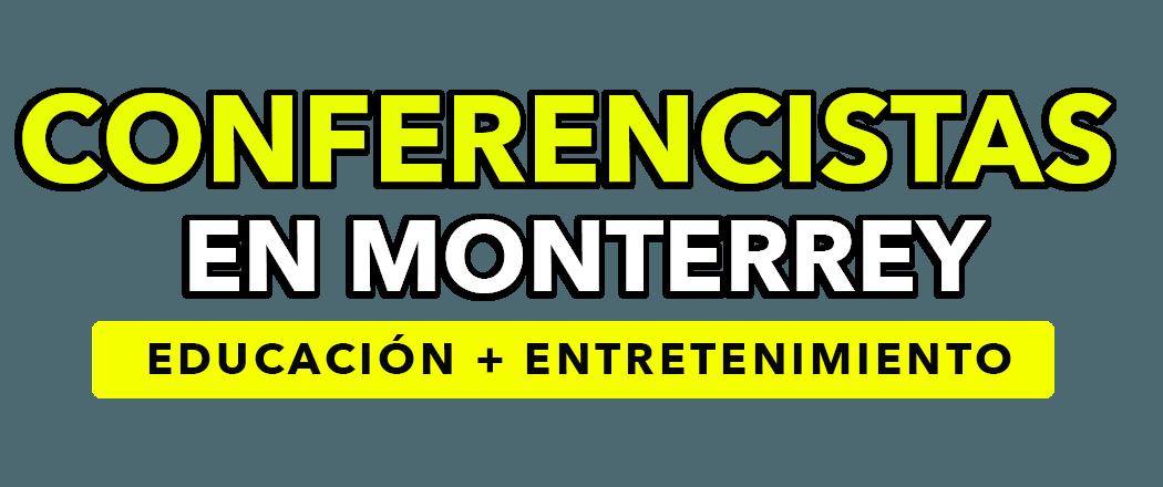 Conferencistas en Monterrey